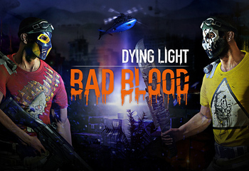 Dying Light: Bad Blood-Bild